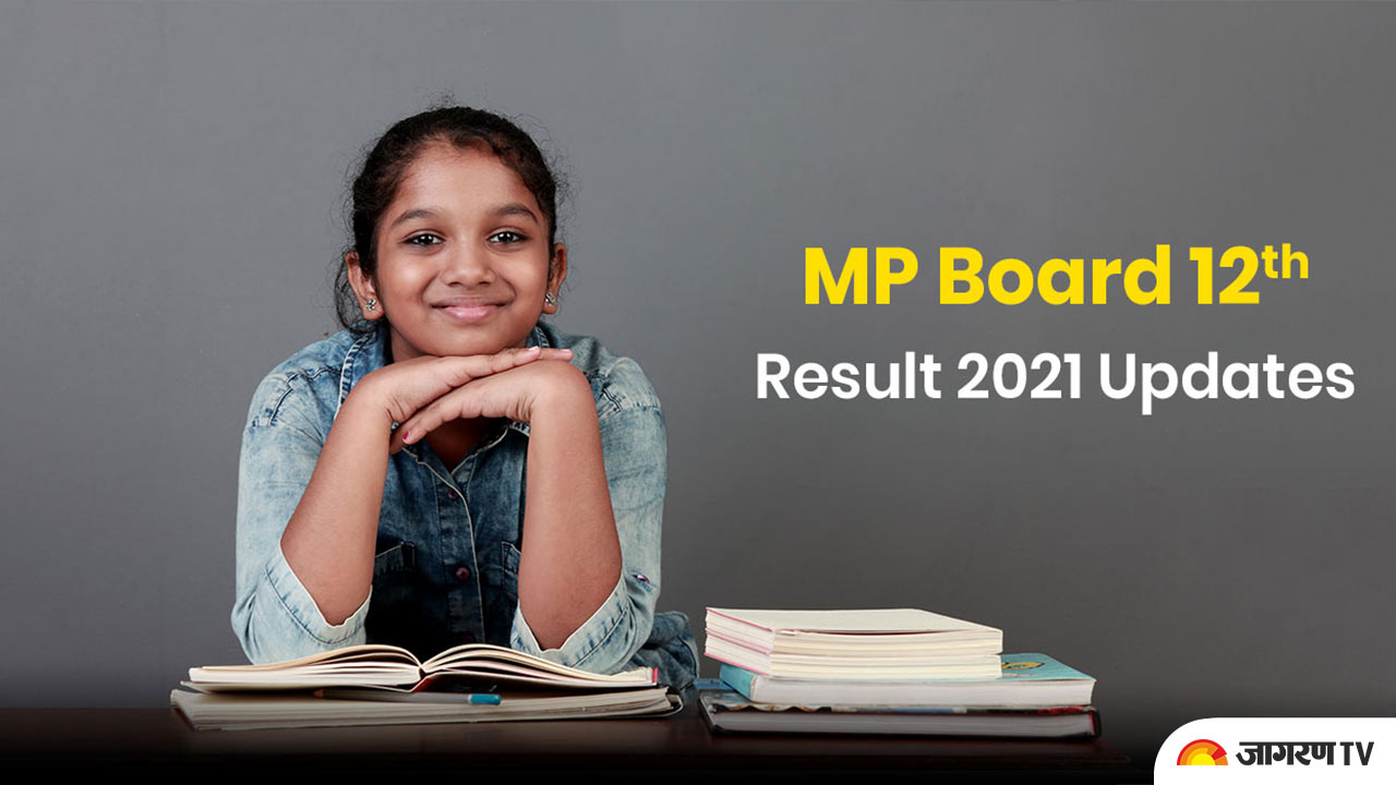 MP Board 12th Result 2021 Date @ mpbse.nic.in @mpresults.nic.in