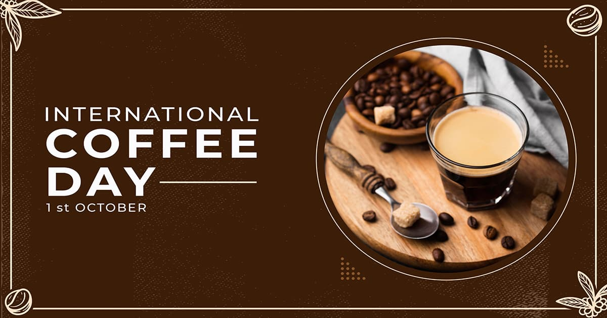 International Coffee Day 2021: Know the Date, History, Significance, and  theme of this special and interesting