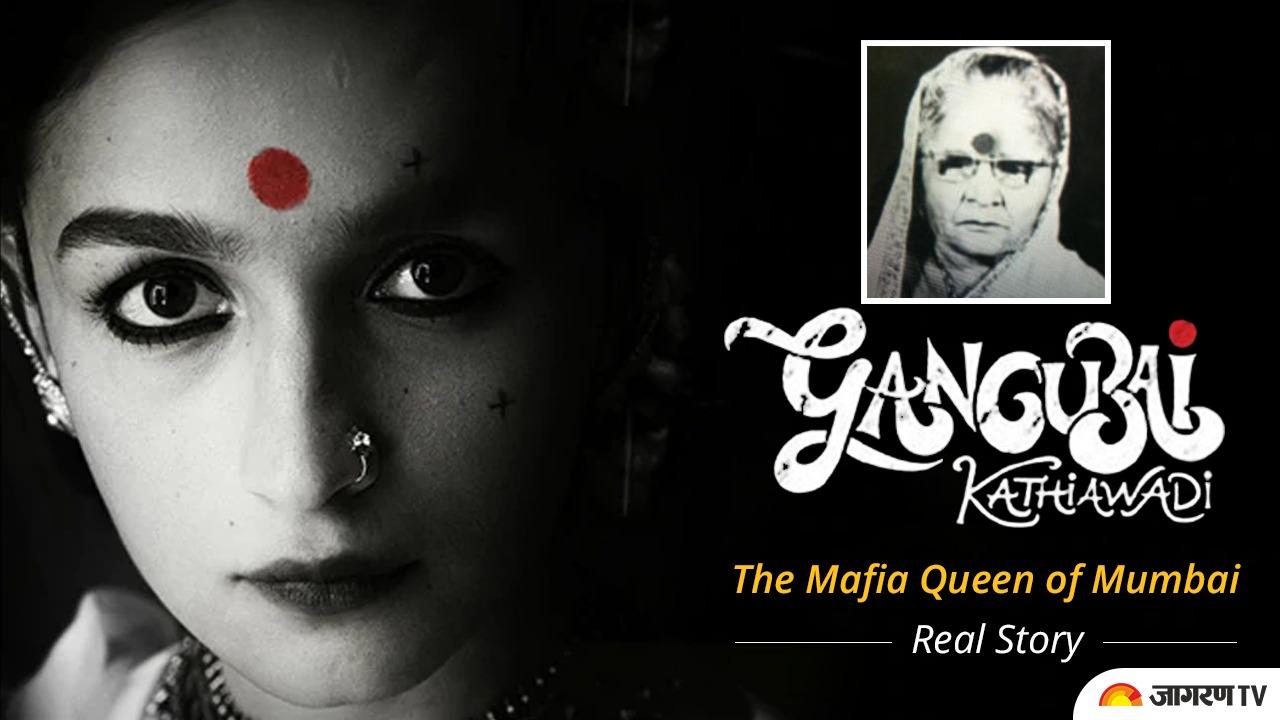Gangubai Kathiawadi - The Real Story of The Mafia Queen of Mumbai