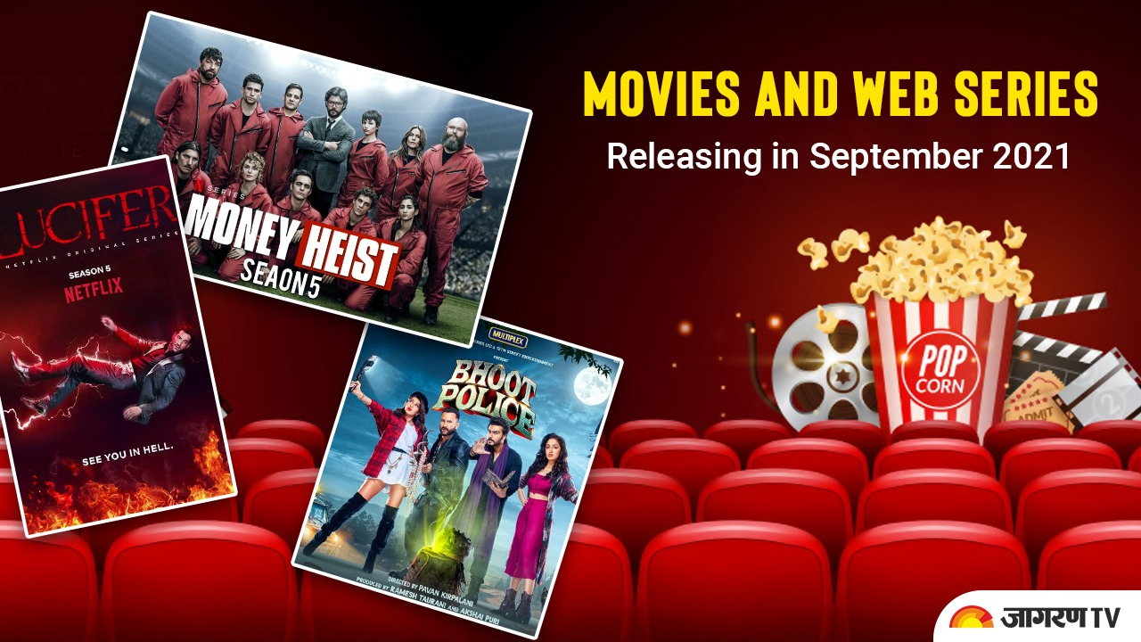 September 2021 Movie & Web Series Releases including Bellbottom, Annabelle & Sethupathi, Kota Factory S2, sex education S3 and others