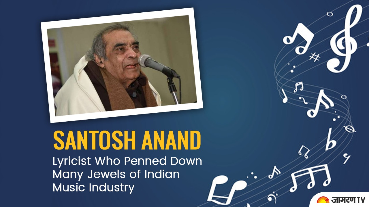 Indian Lyricist Santosh Anand Biography: Age, Life History, Song, Poetry, Photo and Family