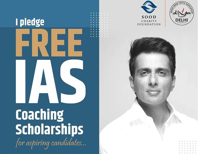 Sonu Sood Free IAS Coaching Scholarships, online registration, Last Date, Know all the details