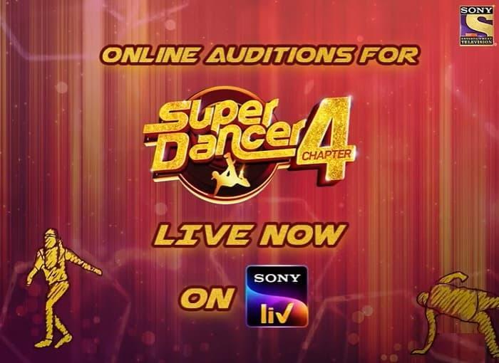 Super Dancer Chapter 4 Audition, How to Register and give Audition for the Super Dancer Chapter 4 on Sony Liv